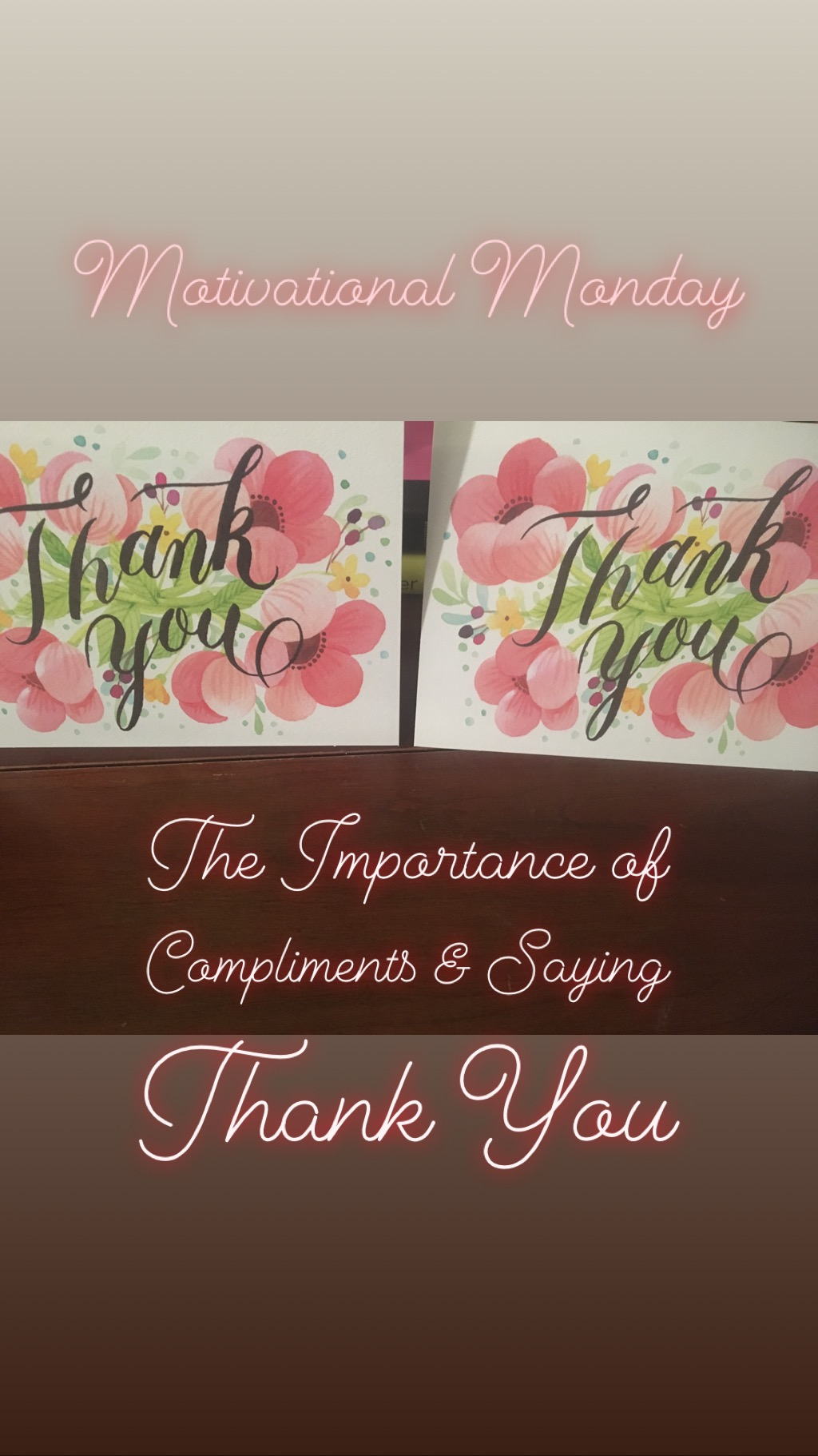 Motivational Monday: The Importance of Compliments and Saying Thank You