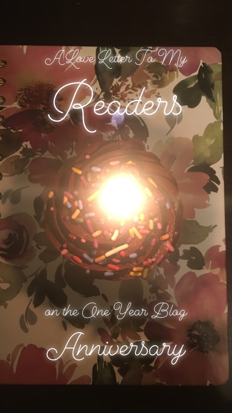 A Love Letter To My Readers On The One Year Blog Anniversary